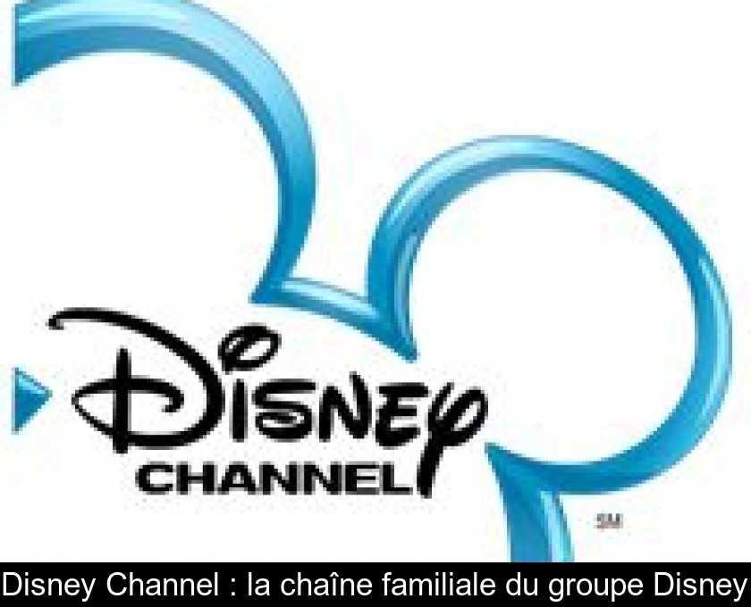 Quel est le numéro de la chaîne Disney Channel ?